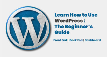 Learn How to Use WordPress in 2021: The Beginner's Guide